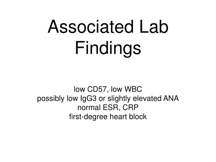 Associated Lab Findings