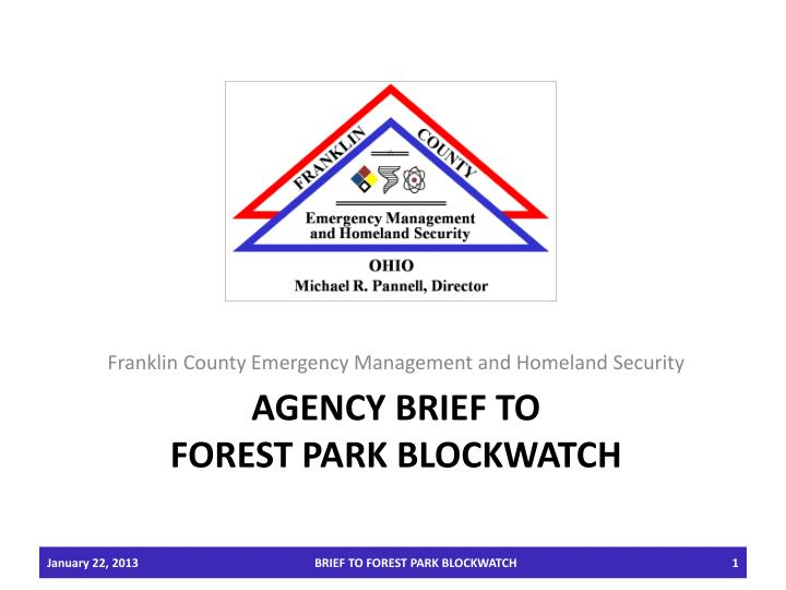 agency brief to forest park blockwatch n.