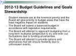 2012 13 budget guidelines and goals stewardship