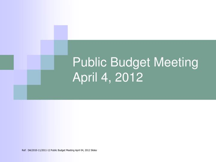 public budget meeting april 4 2012 n.
