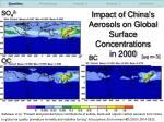 impact of china s aerosols on global surface concentrations in 2000