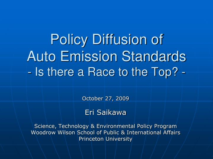 policy diffusion of auto emission standards is there a race to the top n.