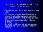 traumatismele extremit ilor imobilizarea fracturilor1