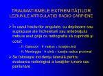 traumatismele extremit ilor leziunile articula iei radio carpiene1