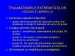 traumatismele extremit ilor leziunile um rului