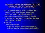 traumatismele extremit ilor sindromul de compartiment