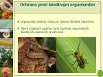 ochrana proti kodliv m organism m1