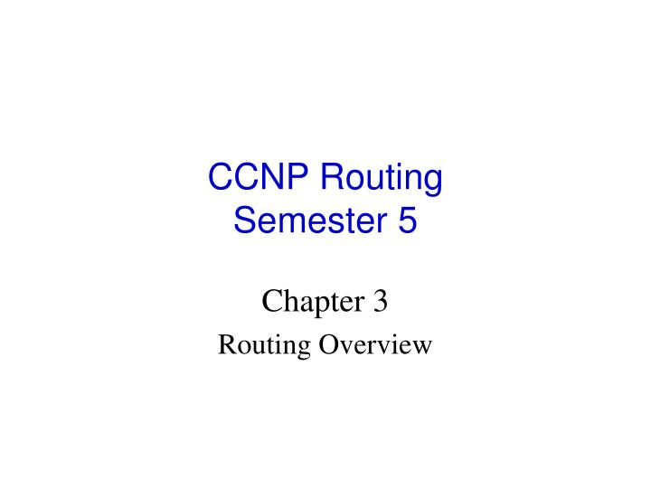 ccnp routing semester 5 n.