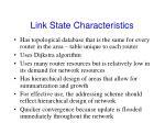 link state characteristics1