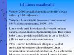 1 4 linux maailmalla