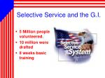 selective service and the g i