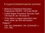 a hypercholesterinaemia sz r se