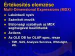 rt kes t s elemz se multi dimensional expressions mdx