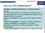 who are the stakeholders1