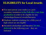 eligibility for local awards