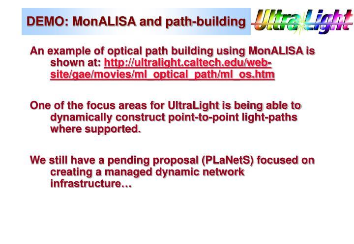 DEMO: MonALISA and path-building