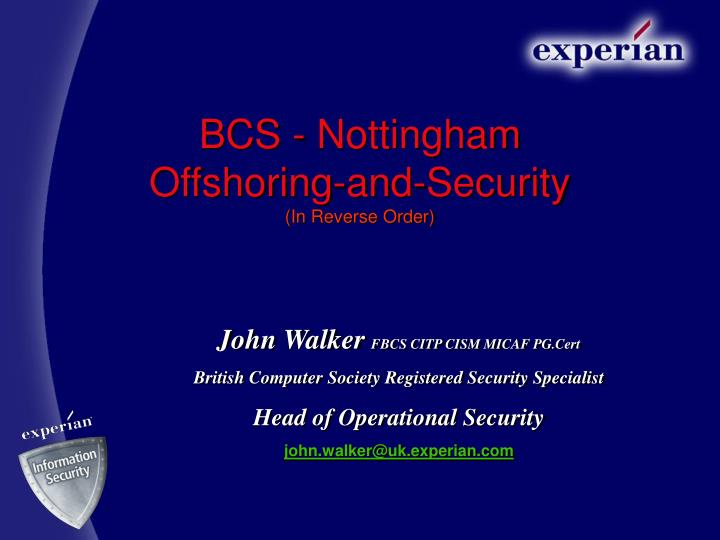 bcs nottingham offshoring and security in reverse order n.