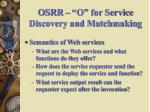 osrr o for service discovery and matchmaking