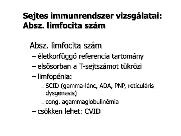 Sejtes immunrendszer vizsgálatai: