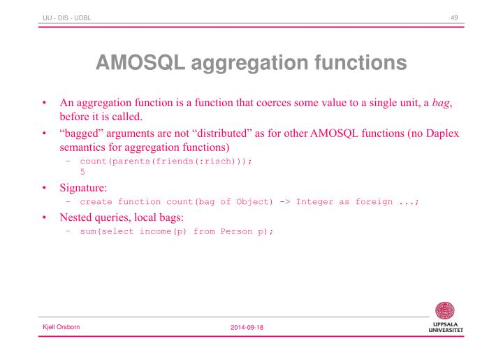 An aggregation function is a function that coerces some value to a single unit, a