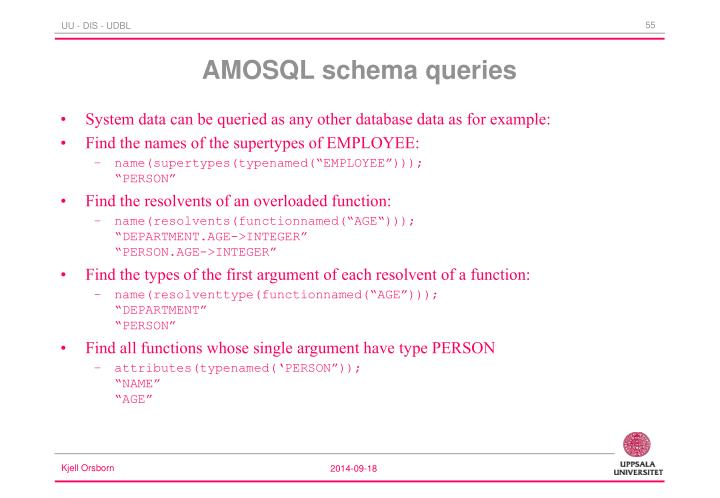 System data can be queried as any other database data as for example:
