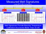measured melt signatures using gifts bb configuration