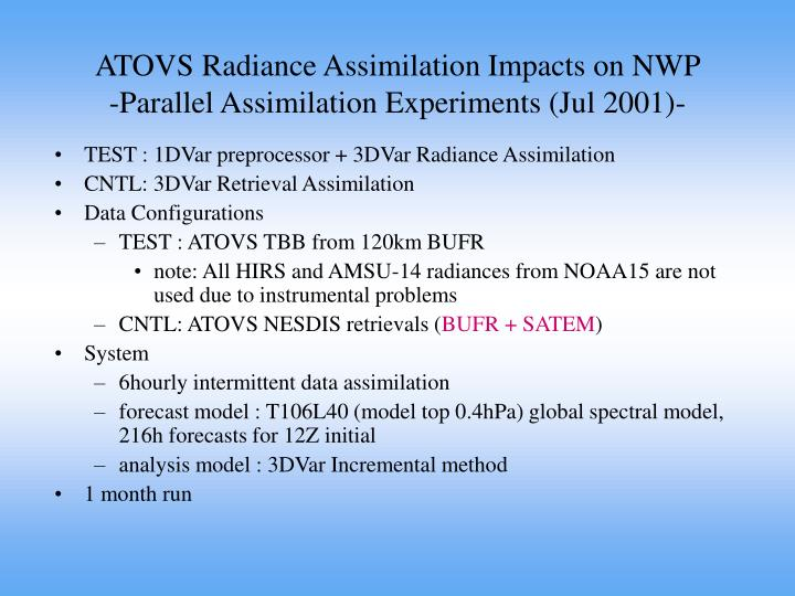 ATOVS Radiance Assimilation Impacts on NWP