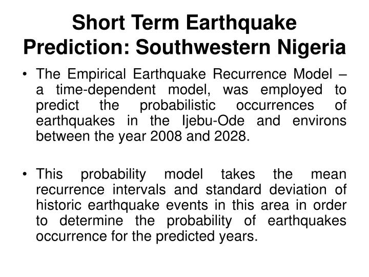 Short Term Earthquake