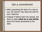 get a commitment