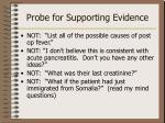 probe for supporting evidence3
