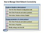 how to manage client network connectivity