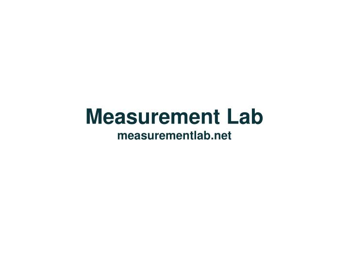 measurement lab measurementlab net n.