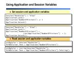 using application and session variables