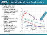vectoring benefits and considerations