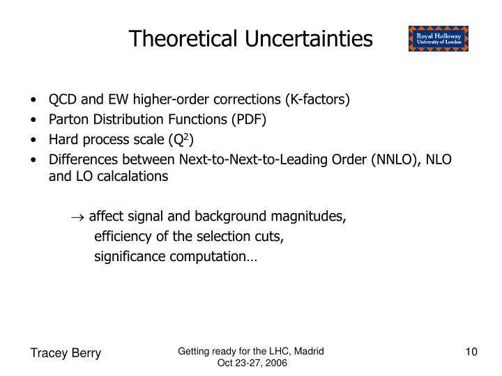 Theoretical Uncertainties
