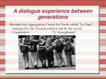 a dialogue experience between generations1