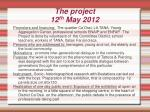 the project 12 th may 2012