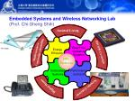 embedded systems and wireless networking lab prof chi sheng shih