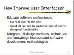 how improve user interfaces