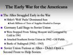 the early war for the americans