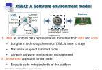 xseq a software environment model
