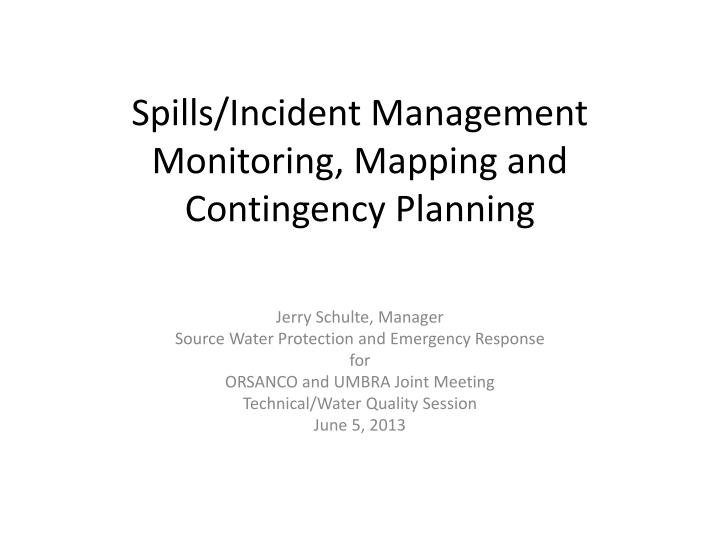 spills incident management monitoring mapping and contingency planning n.