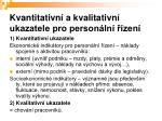 kvantitativn a kvalitativn ukazatele pro person ln zen