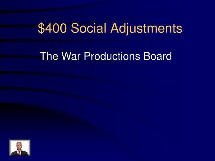 $400 Social Adjustments
