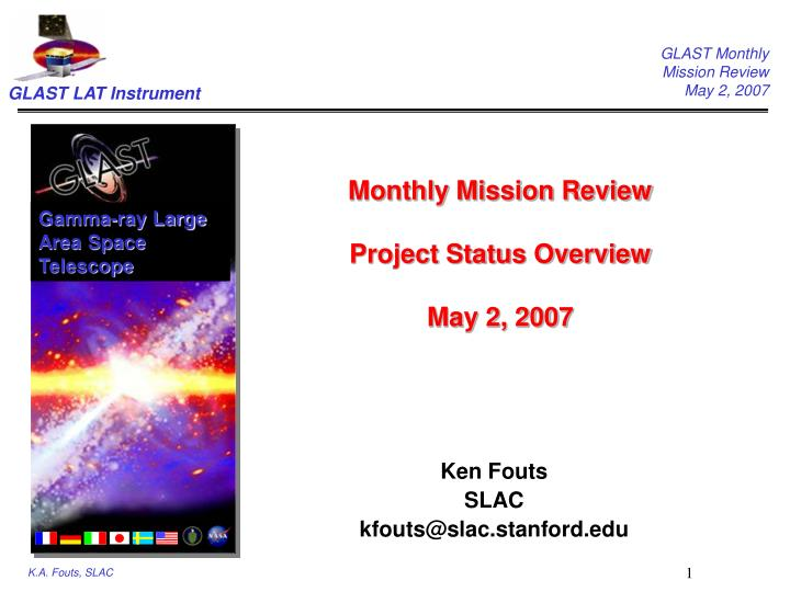 monthly mission review project status overview may 2 2007 n.