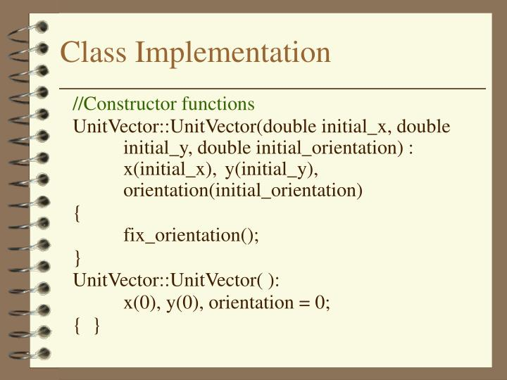 Class Implementation