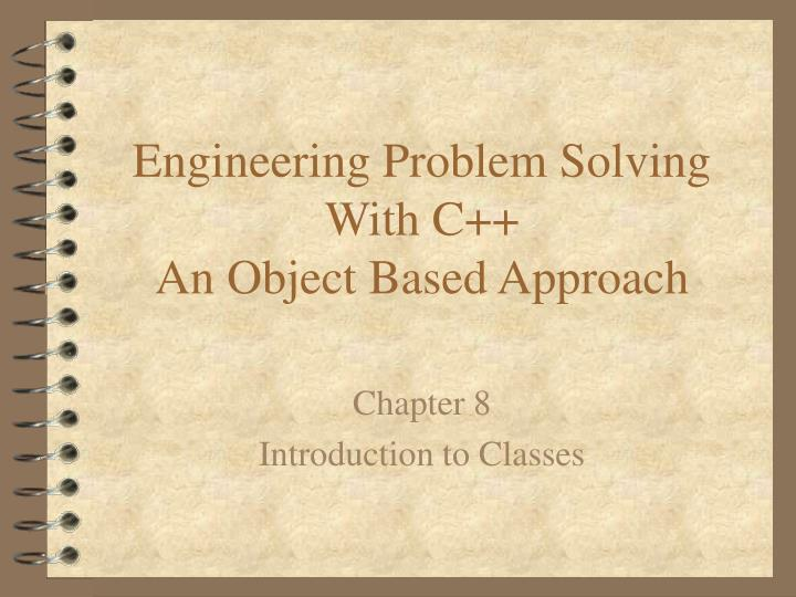 engineering problem solving with c an object based approach n.