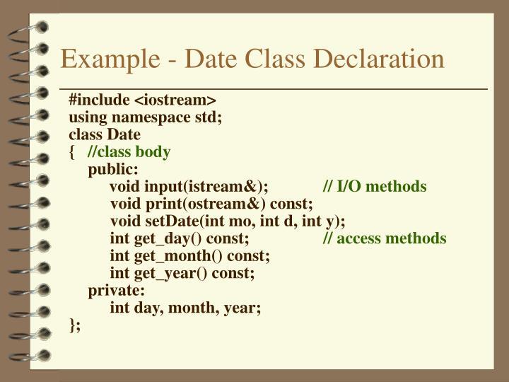 Example - Date Class Declaration
