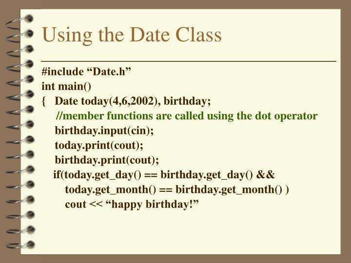 Using the Date Class