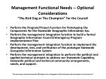 management functional needs optional considerations the bird dog or the champion for the council